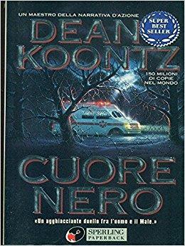 Dean Koonz - Cuore nero