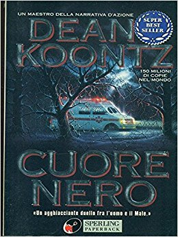 Dean Koontz - Cuore nero