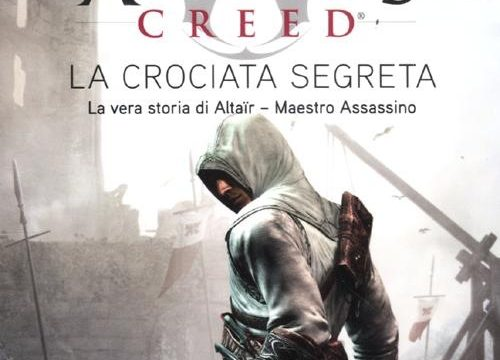 Oliver Bowden – Assassin's Creed. La crociata segreta