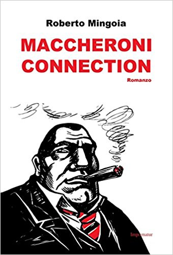 Roberto Mingoia – Maccheroni Connection