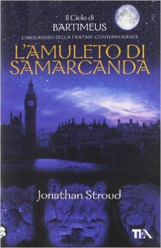 Jonathan Stroud - L'amuleto di Samarcanda