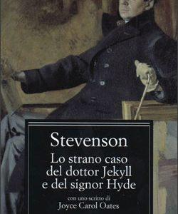 Robert Louis Stevenson – Lo strano caso del dottor Jekyll e del signor Hyde
