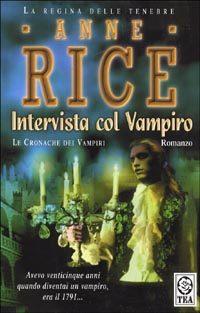 Anne Rice – Intervista col vampiro