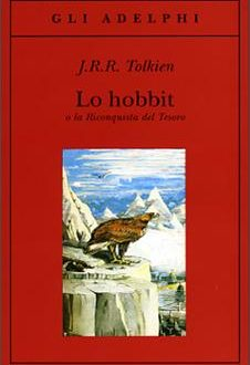 John R. R. Tolkien – Lo Hobbit