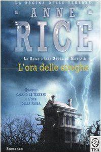 Anne Rice – L'ora delle streghe