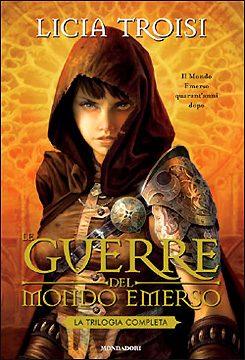 Licia Troisi – Le guerre del mondo emerso (trilogia)