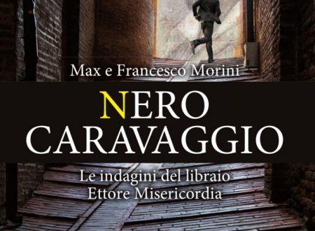 Max e Francesco Morini – Nero Caravaggio