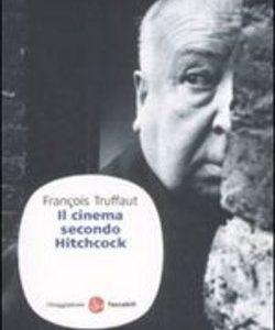 François Truffaut – Il cinema secondo Hitchcock