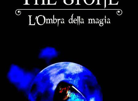 Manuel Montanari – The Stone, l'ombra della magia