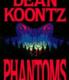 Dean Koontz – Phantoms