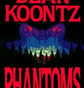 Dean Koontz – Phantoms