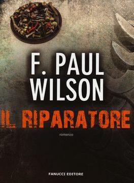 F. Paul Wilson – Il Riparatore