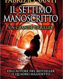 Fabrizio Santi – Il settimo manoscritto
