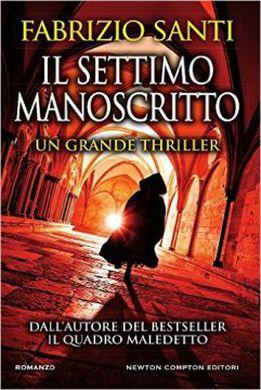 Fabrizio Santi - Il settimo manoscritto