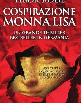 Tibor Rode – Cospirazione Monna Lisa