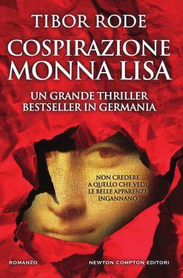 Tibor Rode - Cospirazione Monna Lisa