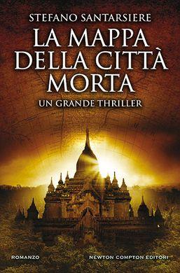 Stefano Santarsiere – La mappa della città morta
