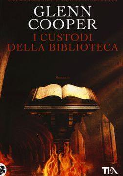 Glenn Cooper – I custodi della biblioteca