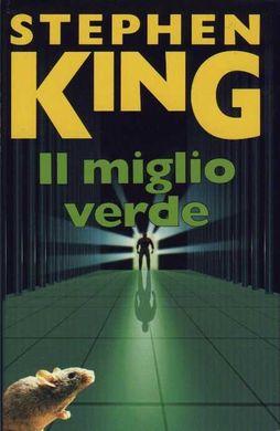 Stephen King – Il miglio verde