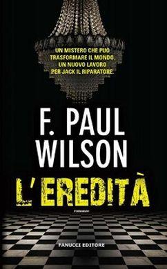 F. Paul Wilson – L'eredità