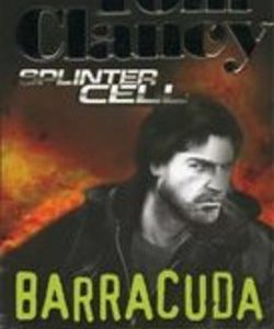 Tom Clancy, Splinter Cell – Barracuda