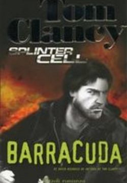 Tom Clancy, Splinter Cell – Barracuda