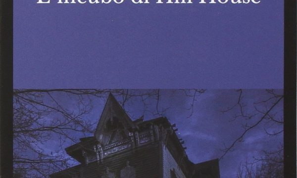 Shirley Jackson – L'incubo Di Hill House