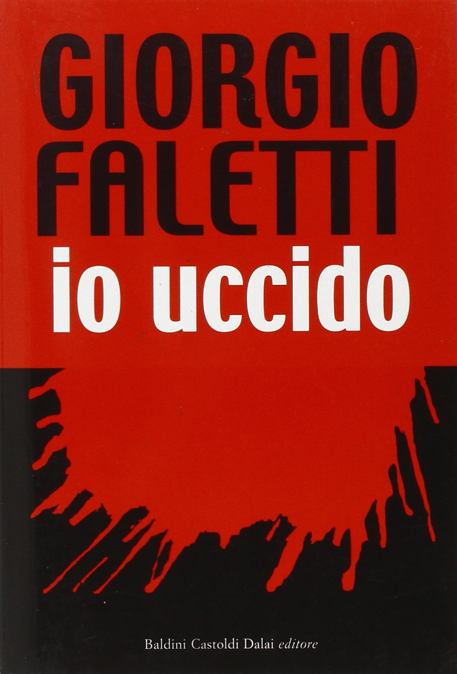 Giorgio Faletti – Io uccido