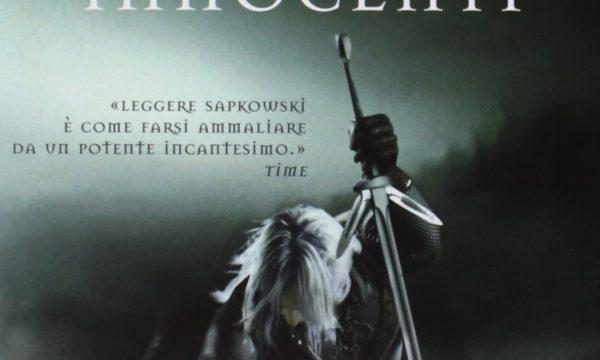 Andrzej Sapkowski – Il guardiano degli innocenti. The Witcher 1