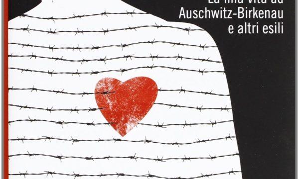 Sami Modiano – Per questo ho vissuto. La mia vita ad Auschwitz-Birkenau e altri esili