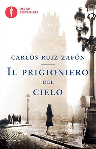 Carlos Ruiz Zafòn – Il prigioniero del cielo