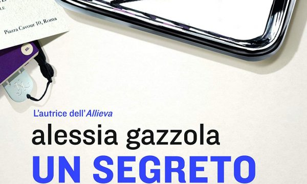 Alessia Gazzola – Un segreto non è per sempre