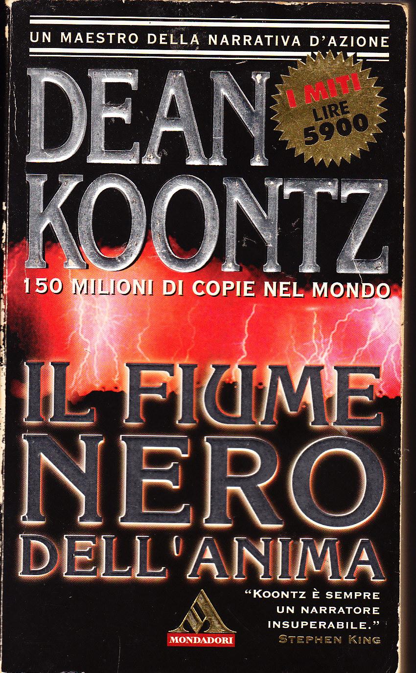 Dean Koontz – Il fiume nero dell'anima