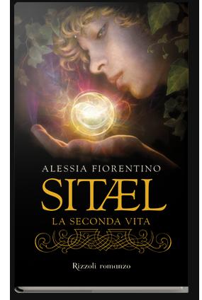 Alessia Fiorentino – Sitael. La seconda vita