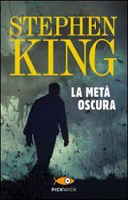 Stephen King – La metà oscura