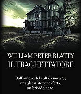 William Peter Blatty – Il traghettatore