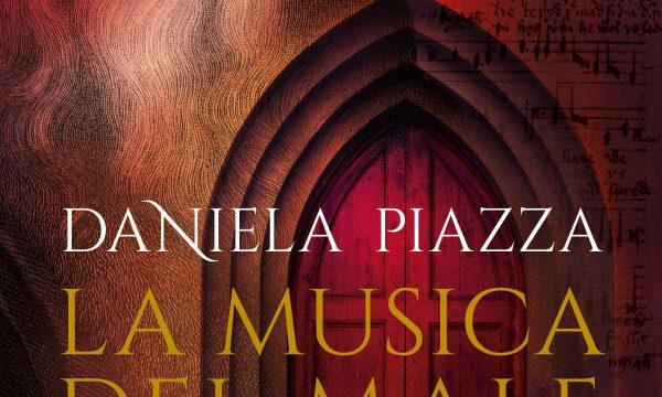 Daniela Piazza – La musica del male