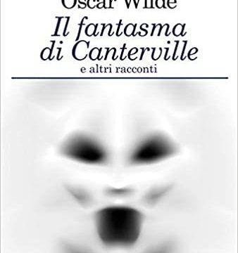Oscar Wilde – Il fantasma di Canterville e altri racconti