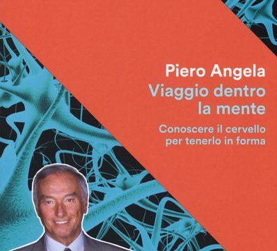 Piero Angela – Viaggio dentro la mente